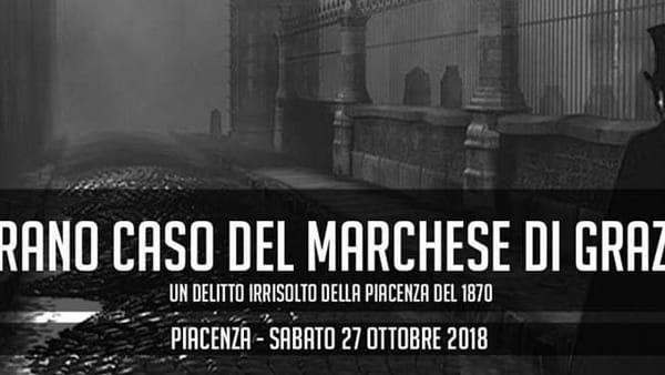 """Archistorica, """"Lo strano caso del Marchese di Grazzano"""""""