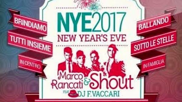 Capodanno 2017, Festa in Piazza Cavalli