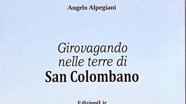 """Bobbio, """"Girovagando per le terre di San Colombano"""""""