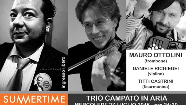 Summertime in Jazz, a Vigoleno Trio Campato in Aria