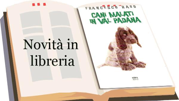 """""""Cani malati in Val Padana"""""""