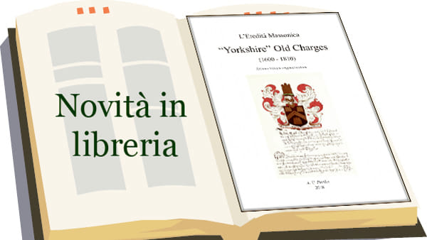 """""""L'eredità massonica Yorkshire Old Charges"""""""