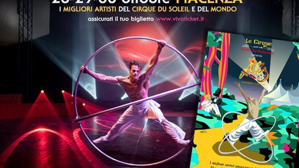 Piacenza Expo, Le Cirque with the World's Top Performers