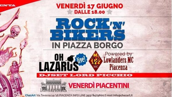 Chez Art, Rock 'n' Bikers in Piazza Borgo & Oh Lazarus live
