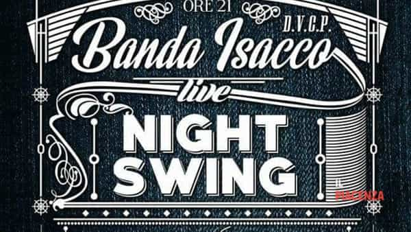 "Pontenure, ""Swing Night"" con la Swing Band Banda Isacco"