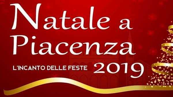 Natale 2019 a Piacenza, tutti gli eventi