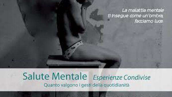 Salute mentale, il valore terapeutico delle esperienze condivise