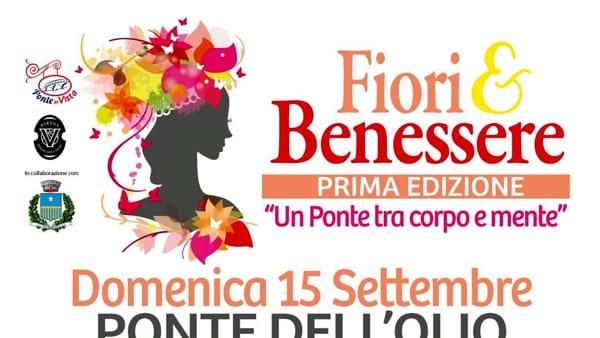 """Ponte dell'Olio, """"Fiori & Benessere"""""""
