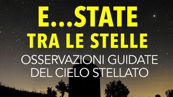 """Osservatorio Astronomico, """"E...state fra le stelle"""""""