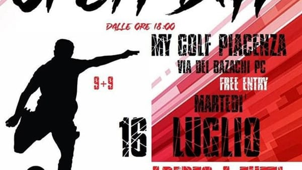 My Golf Piacenza, Open Day martedì 16 luglio