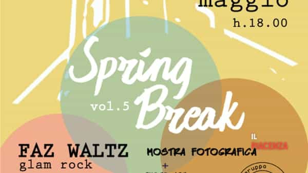 Borgonovo Val Tidone, Spring Break vol.5
