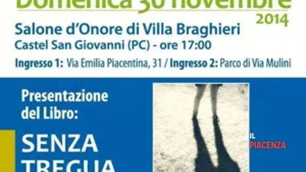 """Castel San Giovanni, presentazione di """"Senza tregua"""""""