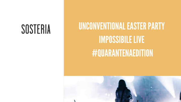 Sosteria, Unconventional Easter Party - #quarantenaedition